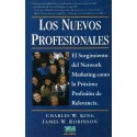 The New Professionals by King, Charles W.